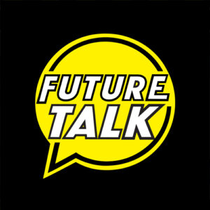 Future Talk