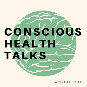 Conscious Health Talks