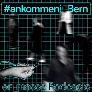 #ankommeninBern